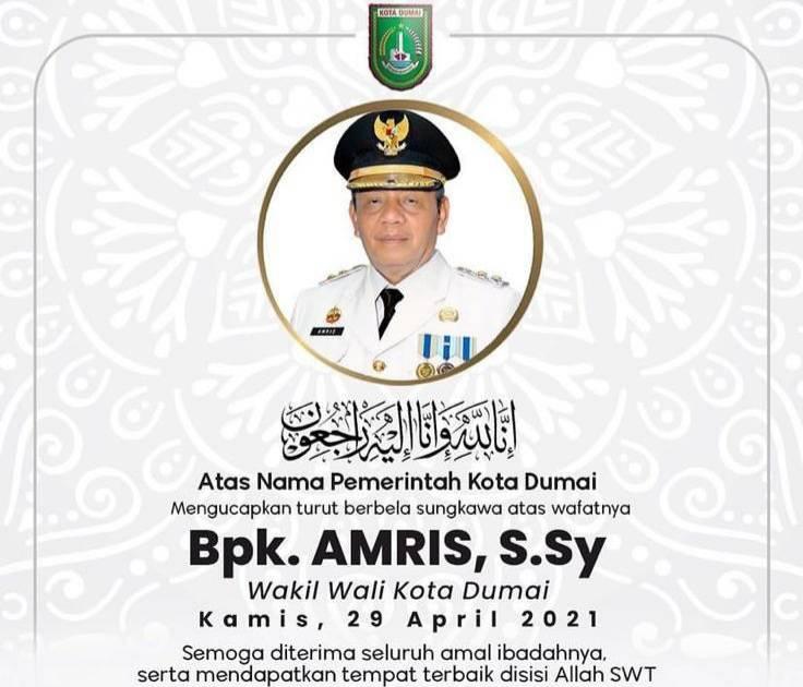 Wakil Walikota Dumai Amris Tutup Usia